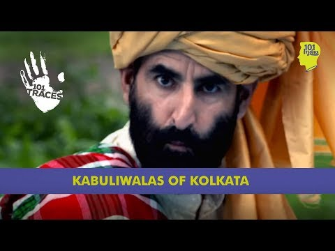 The Kabuliwalas of Kolkata | Unique Stories from India