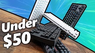 5 Mechanical Gaming Keyboards Under $50!