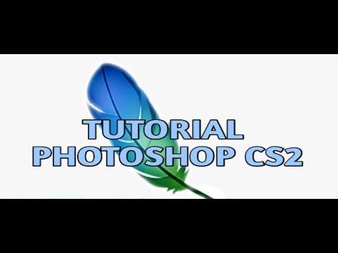 Photoshop Cs2 tutorial [1.deo] DOWNLOAD LINK