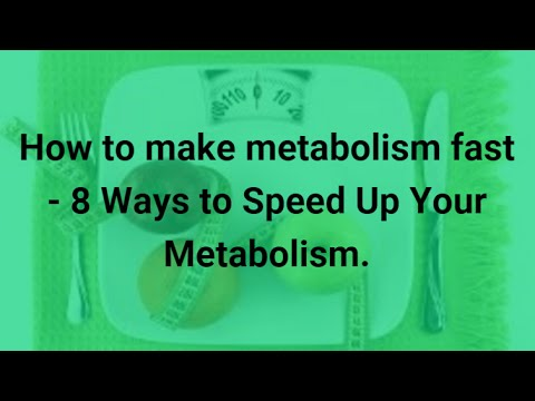 How to make metabolism fast