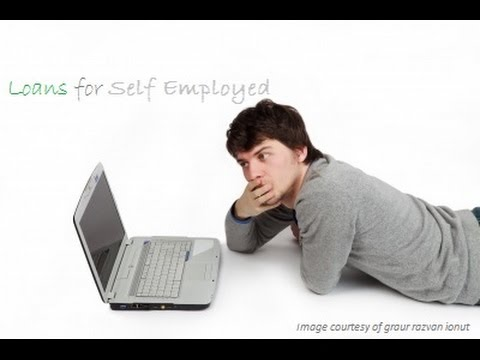 Loans For Self Employed