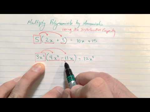 Multiplying Polynomials by Monomials using the Distributive Property