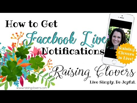 HOW TO GET FACEBOOK LIVE NOTIFICATIONS