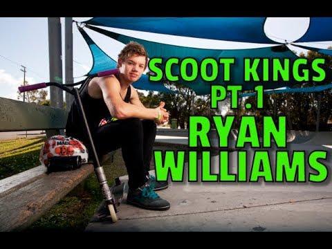 SCOOT KINGS | PT.1 | RYAN WILLIAMS