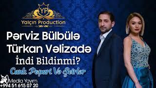 Perviz Bulbule ft Turkan Velizade   Esqinen Ureyim Ele yanirki Seir ve Popuri 2018 (video beyen