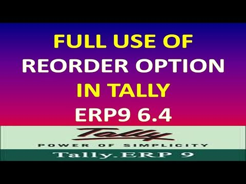 Reorder Option Use In Tally Erp9 6.4 - Activate And Use Of Reorder Option In Tally