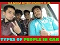 Download  TYPES OF PEOPLE IN CAR || GULBARGA ENTERTAINMENT CLUB MP3,3GP,MP4