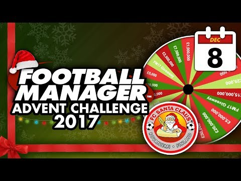 Football Manager 2018 Advent Challenge: 8th (LATE) Dec #FM18   Football Manager 2018