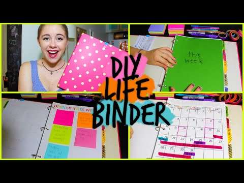 DIY: Life Binder! Organize your Calendar, Work, School +MORE!
