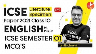"ICSE Literature Specimen Paper 2021 for Class 10 [English Paper -2] 🔥 ICSE ""SEMESTER 1"" Solved MCQ's"
