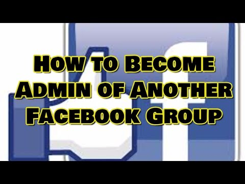 How to Become Admin of Another Facebook Group
