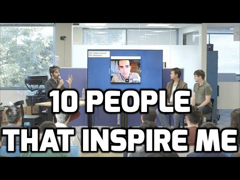 10 People that Inspire Me