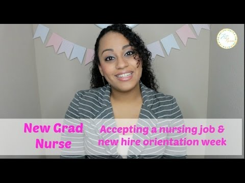 New Grad Nurse Series Part 2: Accepting Job offer, new hire, and orientation