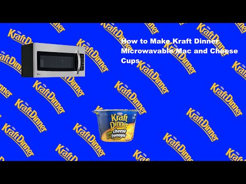 How to make Microwavable Kraft Dinner Macaroni and Cheese Cups