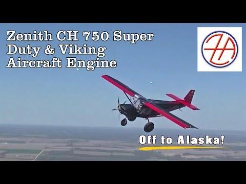 Zenith CH750 Super Duty, Viking 180 HP Aircraft engine, heading to Alaska