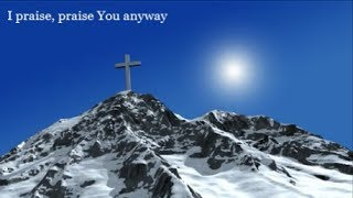 Praise You Anyway - Lifebreakthrough - New Gospel Country Song
