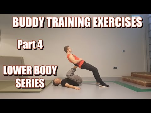 BUDDY TRAINING EXERCISES | PART 4: LOWER BODY SERIES