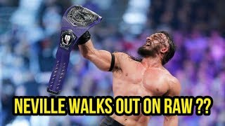 Did Neville walk out on RAW last night ?
