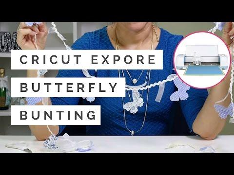 Cricut Explore Butterfly Bunting   Hobbycraft