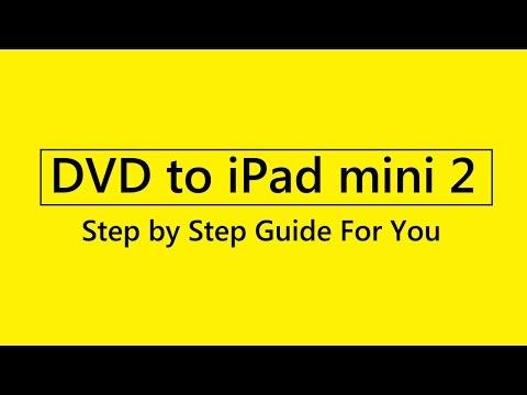 How to rip dvd to iPad mini 2
