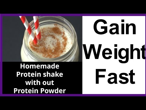 Gain Weight FAST : Natural Protein Shake Without Protein Powder,Easy Weight Gain Protein Drink