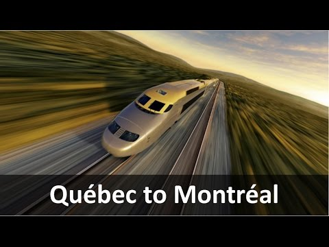Canada High Speed Rail: Québec to Montréal