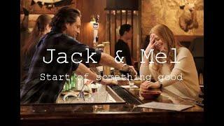 Jack&Mel   Start of Something Good