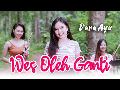 Download Lagu Dara Ayu Wes Oleh Ganti Mp3