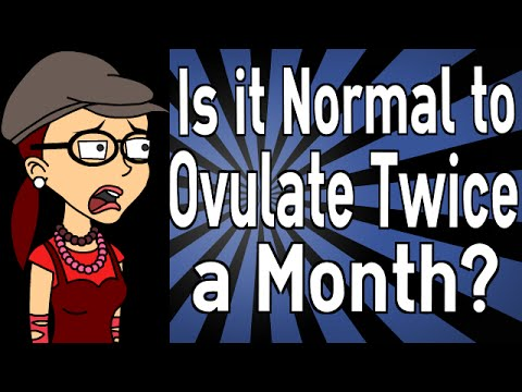 Is it Normal to Ovulate Twice a Month?