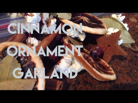 DIY CINNAMON ORNAMENT/GARLAND   YTMM HANDMADE HOLIDAYS