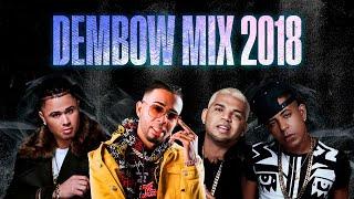 Dembow Mix 2018 | Lirico En La Casa, El Mayor Clasico, El Super Nuevo, Chris Capell y Mas