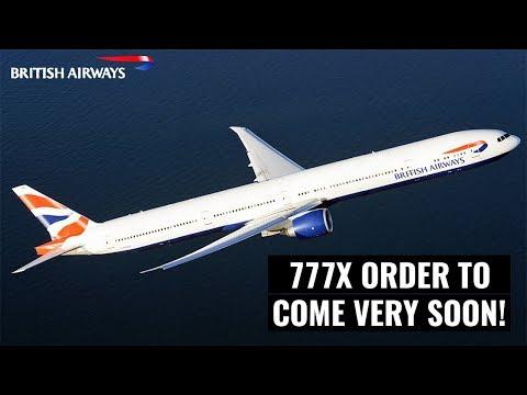 British Airways 777-9/10 Order Set To Be Announced!