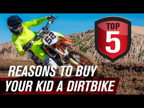 Top 5 Reasons to Buy Your Kids a Dirt Bike