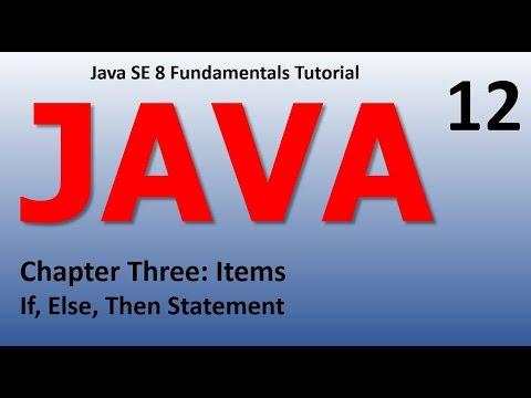 Java If, Else, Then Statement Epi 12