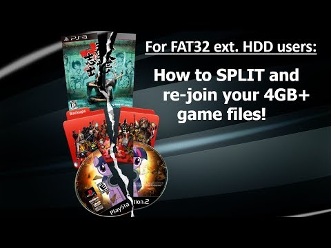 PS3 - Detailed Tutorial - How to split and re-join your large 4GB+ game files for FAT32 External HDD
