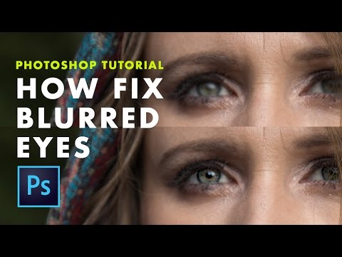 How to FIX blurred eyes with Photoshop [Quick & Easy]