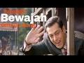 Tubelight - Bewajah | Salman Khan | Pritam | Atif Aslam & Shreya Ghoshal