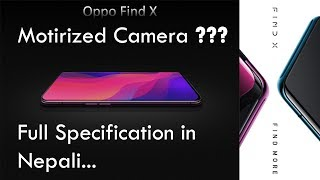 Oppo Find X Full Review and specification in Nepali..First Moriized Camera Phone???