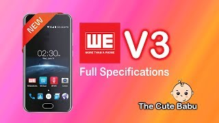 WE V3 | WE MOBILE | FULL SPECIFICATIONS | ANDROID |  7.0 | BANGLADESH | UPCOMING NEW PHONE | 2017