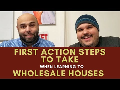 First Action Steps to Take When Learning to Wholesale Houses - Chat with Chatto 001