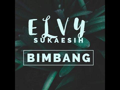 Bimbang - Elvy Sukaesih