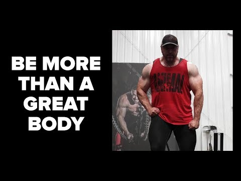 Why You Need More Than a Great Body