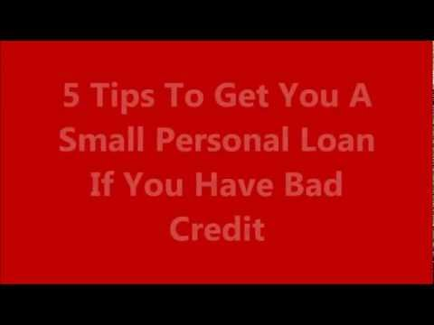 How To Get A Small Personal Loan With Bad Credit | Get Small Personal Loans If You Have Bad Credit