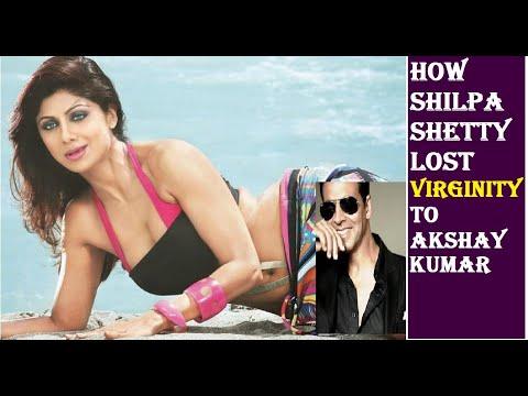 Xxx Mp4 When Shilpa Shetty Lost Her Virginity I Akshay Kumar 3gp Sex