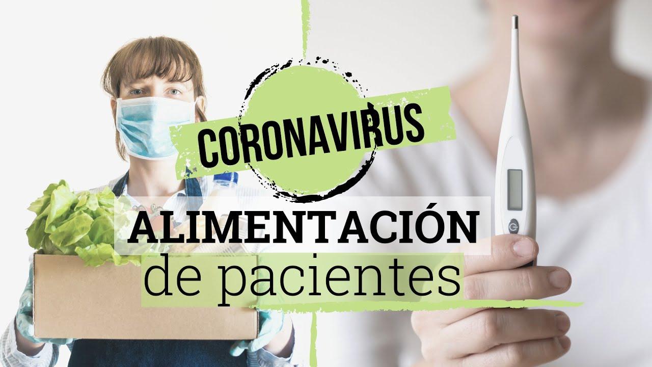 ALIMENTACIÓN DE PACIENTES CON CORONAVIRUS (COVID-19)   Consejos y dieta recomendada