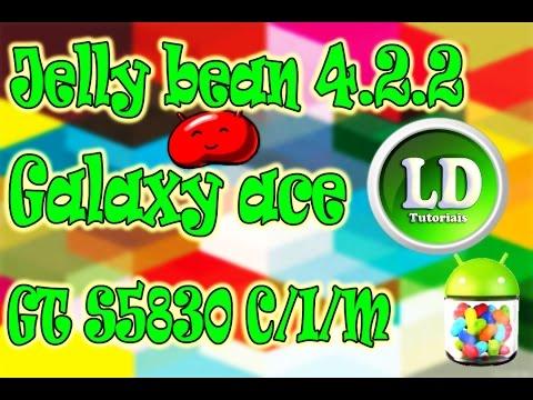 Rom jelly bean 4.2.2 galaxy ace GT-S5830 C/I/M