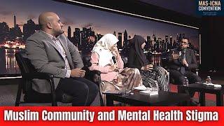 Muslim Community and Mental Health Stigma | Dunia Shuaib, Duaa Haggag, Rami Kawas #MASCON2018