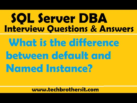 SQL Server DBA Interview Questions | What is the difference between default and Named Instance