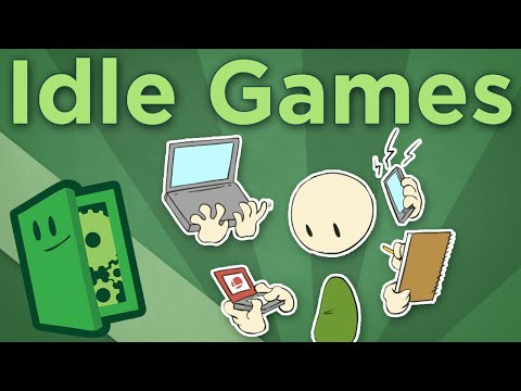 Idle Games - How Games Scratch Your Multitasking Itch - Extra Credits