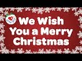 We Wish You A Merry Christmas With Lyrics Christmas Carol So